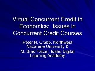 Virtual Concurrent Credit in Economics:  Issues in Concurrent Credit Courses