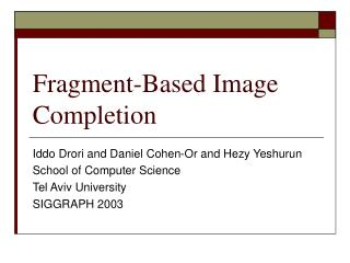 Fragment-Based Image Completion