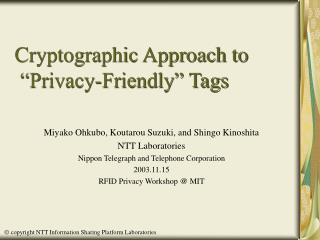 "Cryptographic Approach to  ""Privacy-Friendly"" Tags"