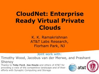 CloudNet: Enterprise Ready Virtual Private Clouds