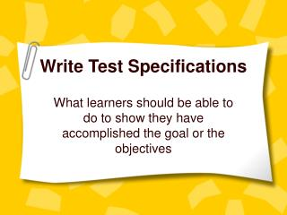 Write Test Specifications