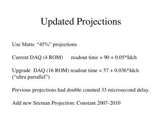 Updated Projections
