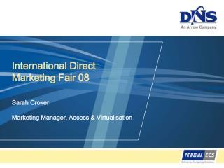 International Direct Marketing Fair 08