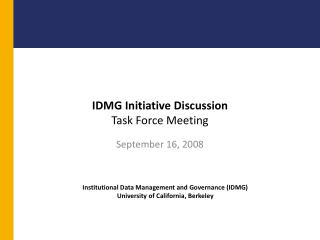 IDMG Initiative Discussion Task Force Meeting