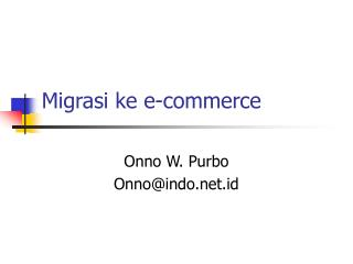 Migrasi ke e-commerce