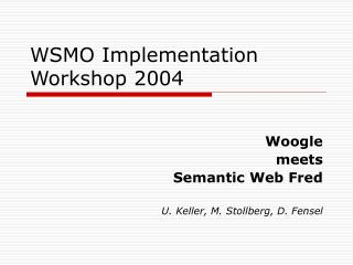 WSMO Implementation Workshop 2004