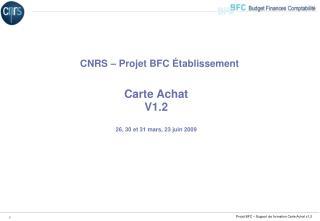 Carte Achat V1.2 26, 30 et 31 mars, 23 juin 2009
