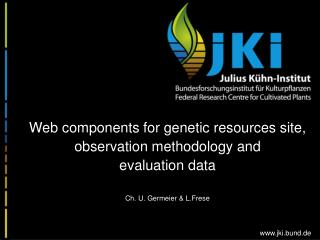 Web components for genetic resources site, observation methodology and evaluation data