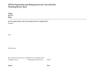 MT541 Organisation and Management in the Networked Era Workshop Review Sheet Name: Id. No.:  Date: