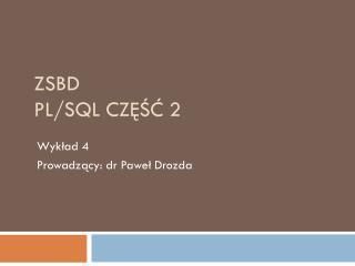 Zsbd PL/SQL część 2