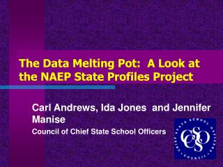 The Data Melting Pot:  A Look at the NAEP State Profiles Project