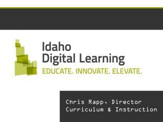 Chris Rapp, Director Curriculum & Instruction