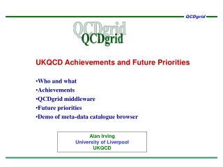 UKQCD Achievements and Future Priorities