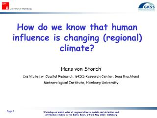 How do we know that human influence is changing (regional) climate?