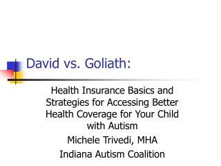 David vs. Goliath: