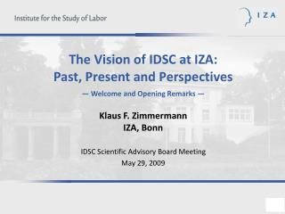 The International Data Service Center (IDSC) at IZA