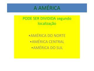 A AMÉRICA