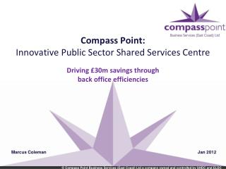 Compass Point: Innovative Public Sector Shared Services Centre
