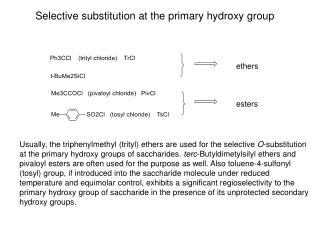 Sele c t ive  substit ution at the  prim ary  hydroxy  group
