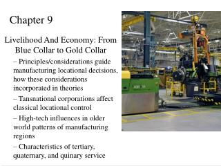 Livelihood And Economy: From Blue Collar to Gold Collar  Principles