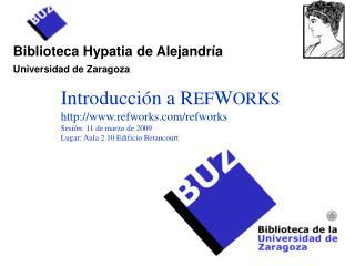 Biblioteca Hypatia de Alejandría Universidad de Zaragoza
