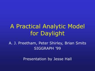 A Practical Analytic Model for Daylight