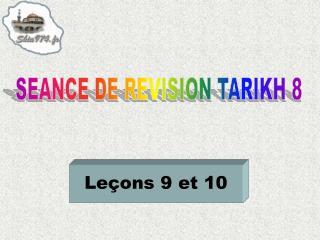SEANCE DE REVISION TARIKH 8