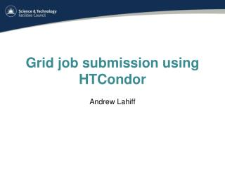 Grid job submission using  HTCondor
