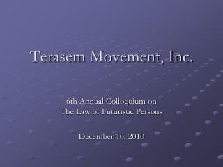 Terasem Movement, Inc.