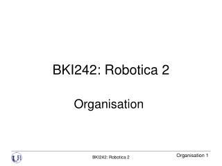 BKI242: Robotica 2