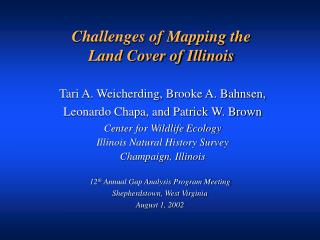 Challenges of Mapping the  Land Cover of Illinois