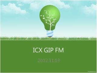 ICX GIP FM