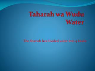 Taharah wa Wudu Water