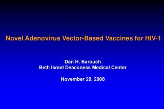 Novel Adenovirus Vector-Based Vaccines for HIV-1