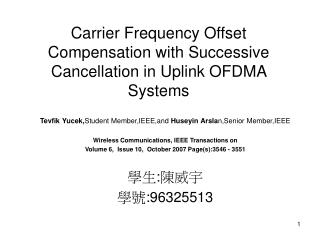 Carrier Frequency Offset Compensation with Successive Cancellation in Uplink OFDMA Systems