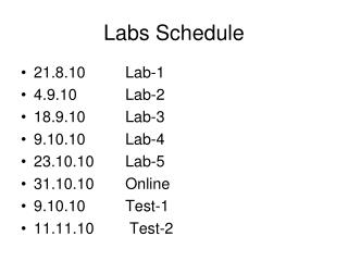Labs Schedule