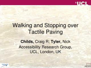 Walking and Stopping over Tactile Paving