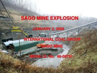SAGO MINE EXPLOSION