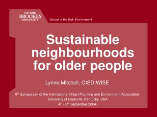 Sustainable neighbourhoods for older people