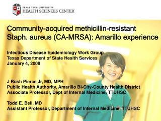 J Rush Pierce Jr, MD, MPH Public Health Authority, Amarillo Bi-City-County Health District