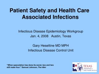 Patient Safety and Health Care  Associated Infections