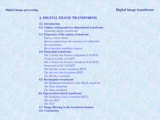 Digital image processing                 Digital image transforms