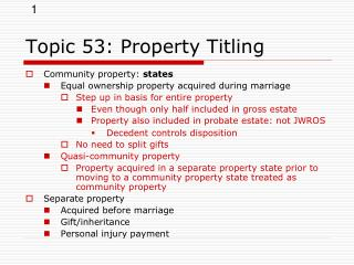 Topic 53: Property Titling