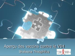 Aperçu des vaccins contre le VIH