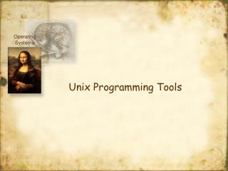 Unix Programming Tools