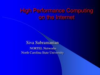 High Performance Computing on the Internet