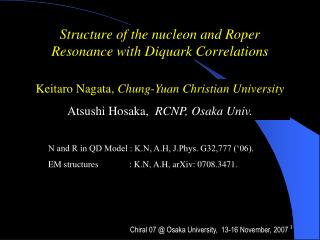 Structure of the nucleon and Roper Resonance with Diquark Correlations