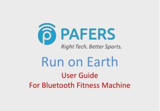 Run on Earth User Guide  For Bluetooth Fitness Machine