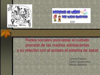 Redes sociales asociadas al cuidado  prenatal de las madres adolescentes