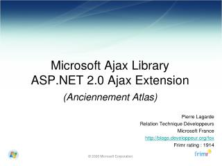 Microsoft Ajax Library ASP.NET 2.0 Ajax Extension (Anciennement Atlas)